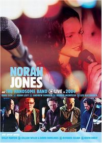 Cover Norah Jones - Norah Jones - And The Handsome Band - Live In 2004 [DVD]